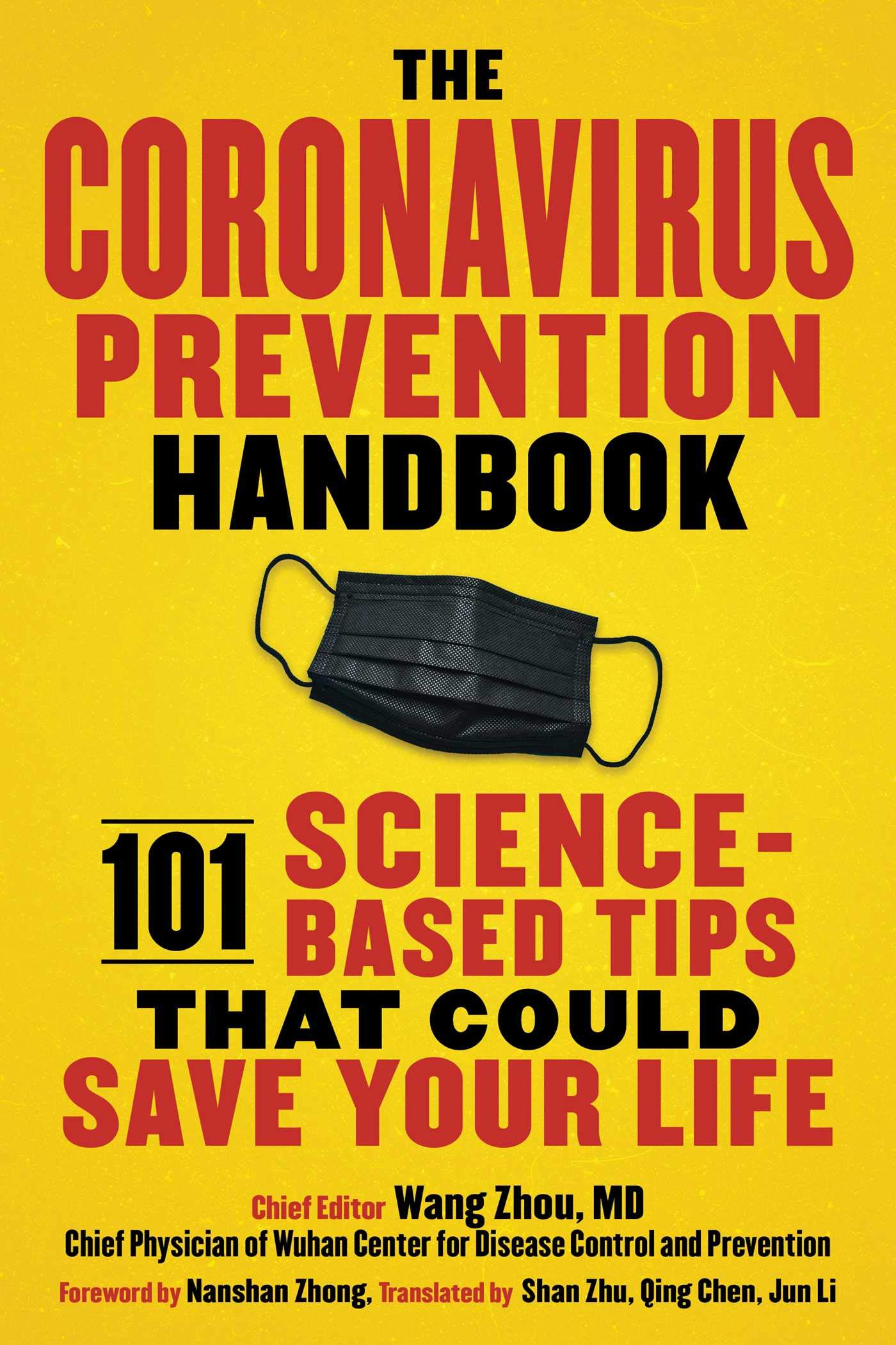 Coronavirus Prevention Handbook: 101 Science-Based Tips That Could Save Your Life